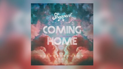 Sheppard - Coming Home