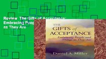 Review  The Gifts of Acceptance: Embracing People And Things as They Are
