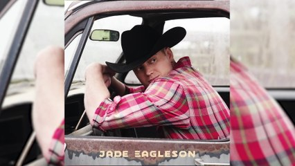 Jade Eagleson - Count The Ways