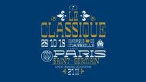Olympique de Marseille - Paris Saint-Germain : La bande-annonce