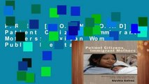 F.R.E.E [D.O.W.N.L.O.A.D] Patient Citizens, Immigrant Mothers: Mexican Women, Public Prenatal