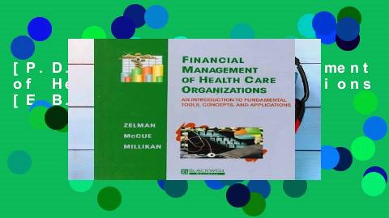 [P.D.F] Financial Management of Health Care Organizations [E.B.O.O.K]