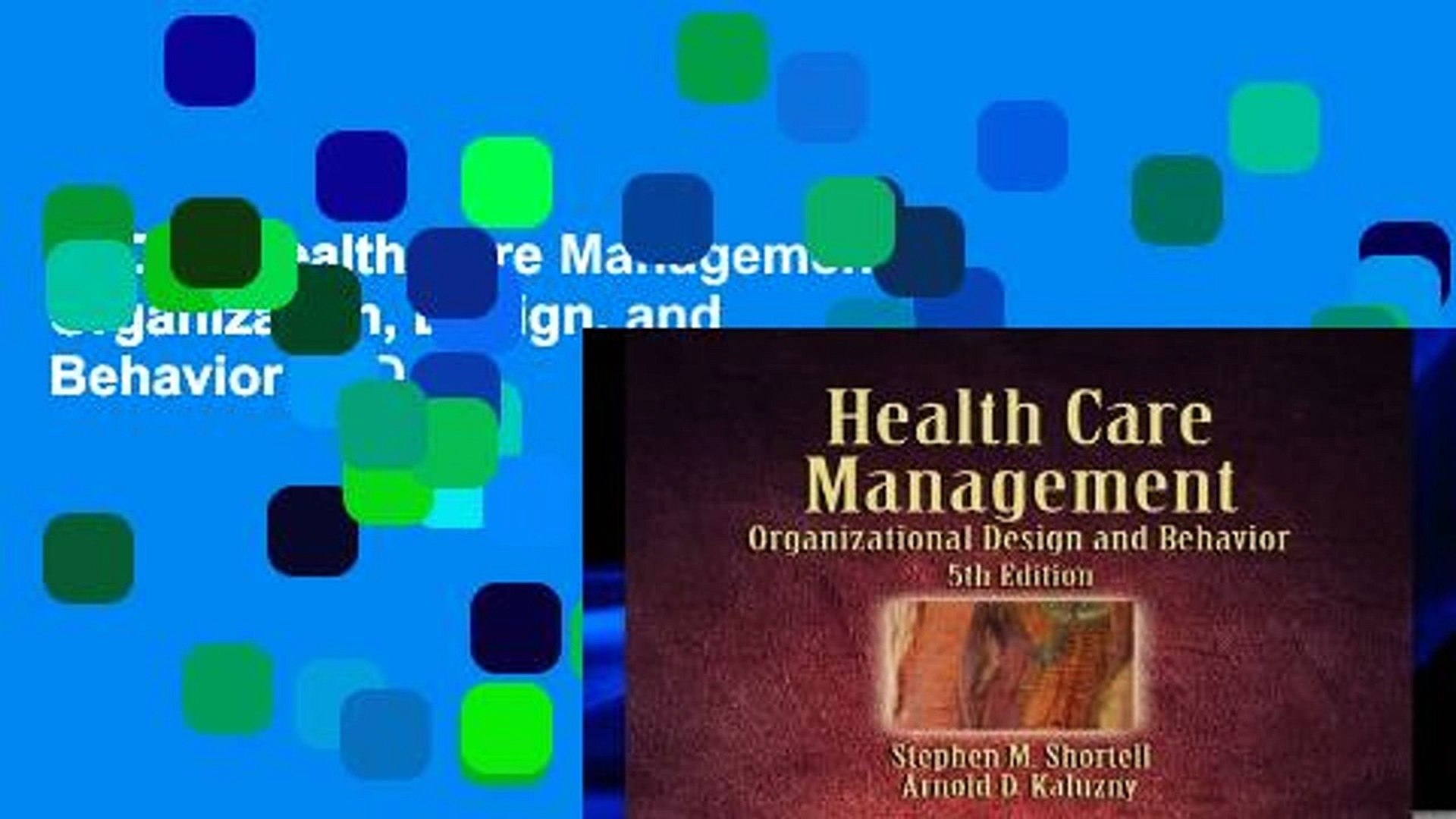 P D F Health Care Management Organization Design And Behavior P D F Video Dailymotion