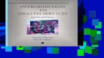 [P.D.F] Introduction to Health Services (Delmar series in health services administration)