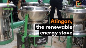 Atingan, the renewable energy stove