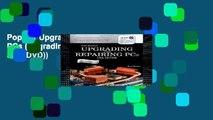 Popular Upgrading and Repairing PCs (Upgrading   Repairing PC s (W/DVD))