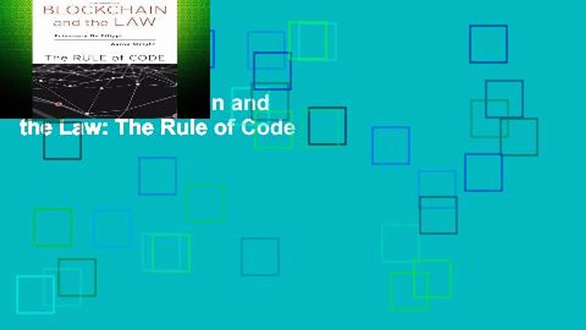 Review  Blockchain and the Law: The Rule of Code
