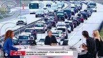 La GG du jour : Appel aux blocages des routes face à la hausse du carburant - 26/10