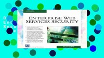 D.O.W.N.L.O.A.D [P.D.F] Enterprise Web Services Security (Networking   Security) [P.D.F]