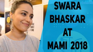 Swara Bhaskar Talks About Her Film Shame at MAMI 2018