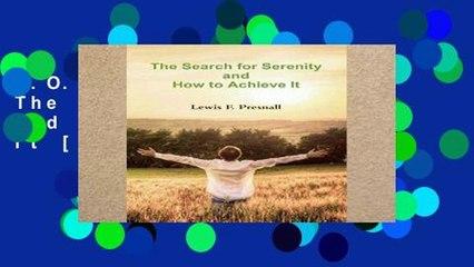 D.O.W.N.L.O.A.D [P.D.F] The Search for Serenity and How to Achieve It [A.U.D.I.O.B.O.O.K]