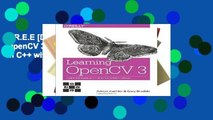 F.R.E.E [D.O.W.N.L.O.A.D] Learning OpenCV 3: Computer Vision in C++ with the OpenCV Library
