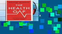 Review  The Health Gap: The Challenge of an Unequal World