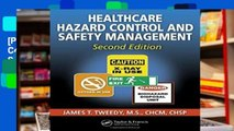 [P.D.F] Healthcare Hazard Control and Safety Management, Second Edition [E.P.U.B]