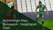 Antrenman Maçı: Bursaspor 3-0 İnegölspor
