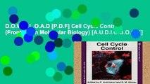 D.O.W.N.L.O.A.D [P.D.F] Cell Cycle Control (Frontiers In Molecular Biology) [A.U.D.I.O.B.O.O.K]