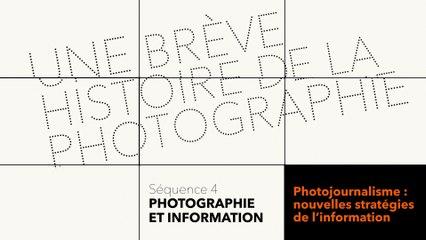 MOOC Une brève histoire de la photographie - Photographie et information - Photojournalisme  : nouvelles stratégies de l'information