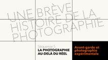 MOOC Une brève histoire de la photographie - La photographie au delà du réel - Avant-garde et photographie expérimentale