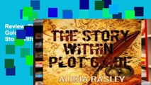Review  The Story Within Plot Guide for Novelists (The Story Within Series)