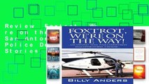 Review  Foxtrot, We re on the Way! ... San Antonio, Texas, Police Department Helicopter Stories, a