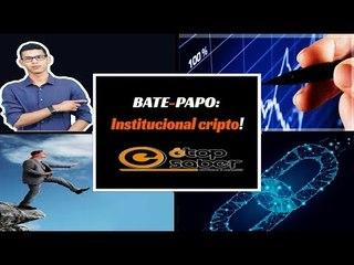 Bate Papo: É TopSaber com Nicola Cripto - Mercado Institucional Cripto -  Próximo Passo do BTC?