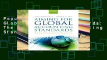 Popular Aiming for Global Accounting Standards: The International Accounting Standards Board,