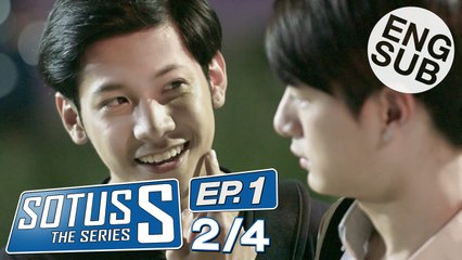 Sotus S The Series | EP.1 [2/4]