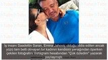 Sadettin Saran ile Emina Jahovic aşkının ilk karesi