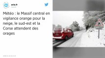 Météo : Le sud-est va faire face aux orages, le Massif central à la neige et au verglas