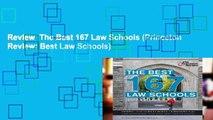 Review  The Best 167 Law Schools (Princeton Review: Best Law Schools)