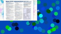 D.O.W.N.L.O.A.D [P.D.F] Microsoft Word 2013 Intermediate Quick Reference: Paragraphs, Tabs,