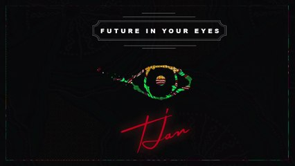 Tjan - Future in Your Eyes
