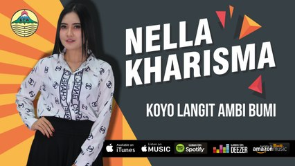 Nella Kharisma ~ Koyo Langit Ambi Bumi   |   Official Video