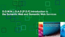 D.O.W.N.L.O.A.D [P.D.F] Introduction to the Semantic Web and Semantic Web Services