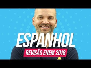 Espanhol   Revisão Enem 2018