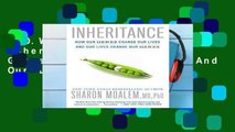 D O W N L O A D [P D F] Inheritance  How Our Genes Change Our Lives--And Our Lives Change Our