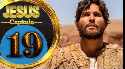 Capitulo 19 JESUS HD Español