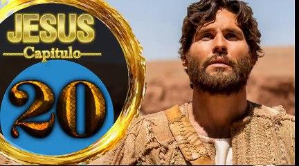 Capitulo 20 JESUS HD Español