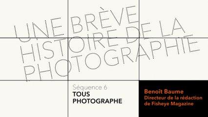 MOOC Une brève histoire de la photographie - Tous photographes - Le métier de photographe aujourd'hui - Interview de Benoît Baume