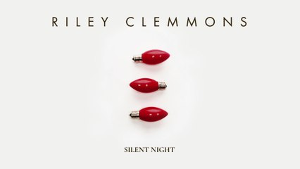 Riley Clemmons - Silent Night