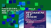 F.R.E.E [D.O.W.N.L.O.A.D] Women at Risk: Issues in the Primary Prevention of AIDS (Aids Prevention