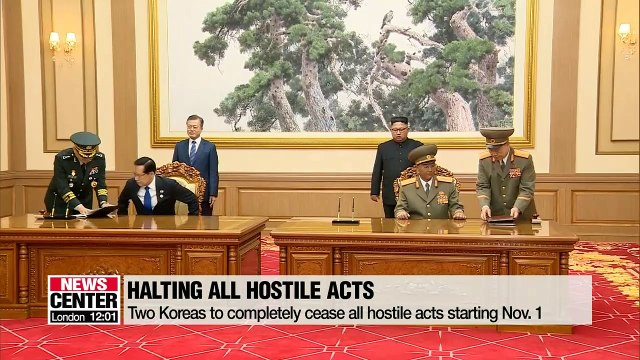 South and North Korea to completely cease all hostile acts against each other from Nov. 1st