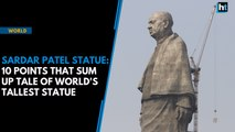 Sardar Patel Statue: 10 things to know about the world's tallest statue