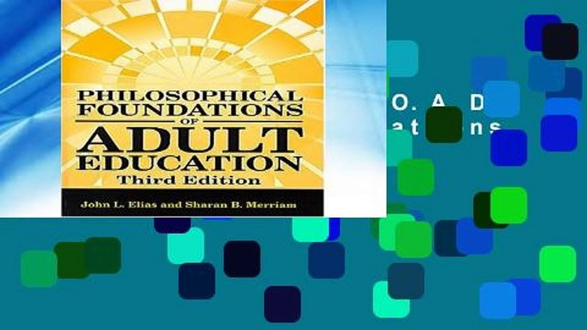F.R.E.E [D.O.W.N.L.O.A.D] Philosophical Foundations of Adult Education [P.D.F]