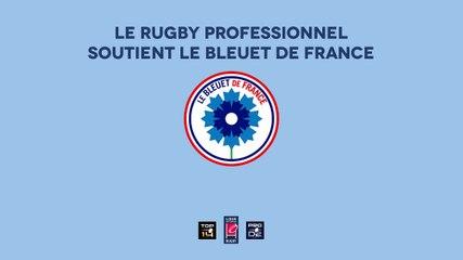 Le rugby professionnel soutient le Bleuet de France | Episode 1