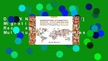 D.O.W.N.L.O.A.D [P.D.F] Migration, Ethnicity, Race, and Health in Multicultural Societies