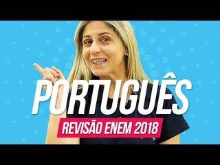 Português   Revisão Enem 2018