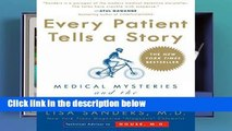 D.O.W.N.L.O.A.D [P.D.F] Every Patient Tells a Story: Medical Mysteries and the Art of Diagnosis