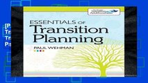 [P.D.F] Essentials of Transition Planning (Brookes Transition to Adulthood) by Paul Wehman