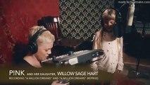 P!nk & Willow Sage Hart (P!nk's Daughter) - A Million Dreams A Million Dreams (Reprise)